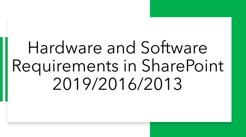 Hardware and Software Requirements in SharePoint