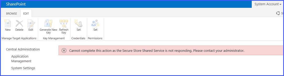 The Secure Store Service application Secure Store Service is not accessible SharePoint 2016