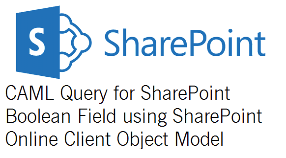 caml query sharepoint boolean