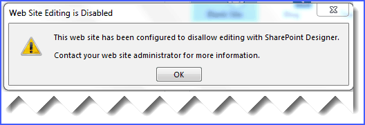 This website has been configured to disallow editing with SharePoint Designer