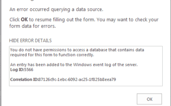You do not have permissions to access a SharePoint list that contains data required for this form to function correctly