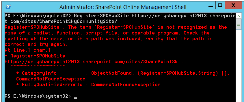 Register-SPOHubSite : The term 'Register-SPOHubSite' is not recognized as the name of a cmdlet, function, script file, or operable program
