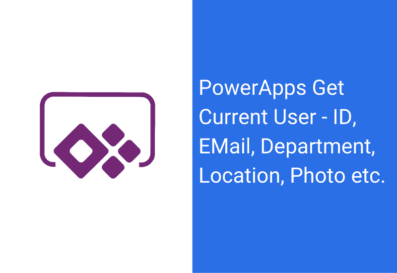 PowerApps get current user
