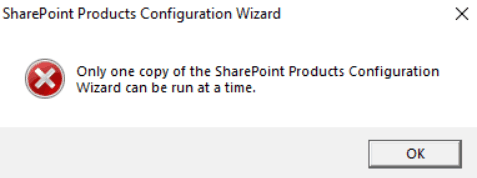 Only one copy of the sharepoint products configuration wizard can be run at a time