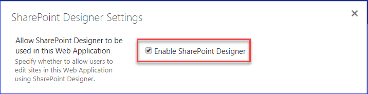 This web site has been configured to disallow editing with SharePoint Designer 2010/2013