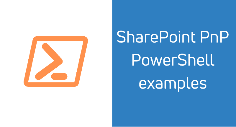 SharePoint PnP PowerShell examples