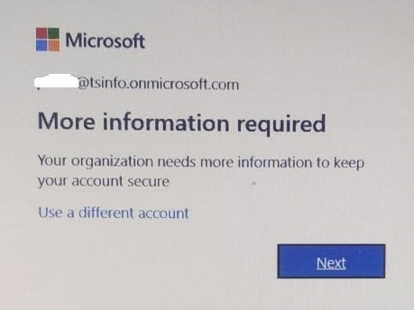 your organization needs more information to keep your account secure office 365