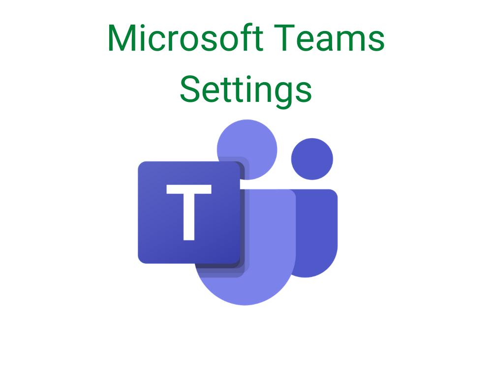 Microsoft teams settings