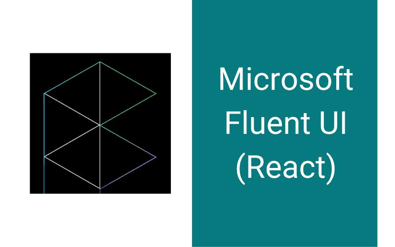 Microsoft Fluent UI