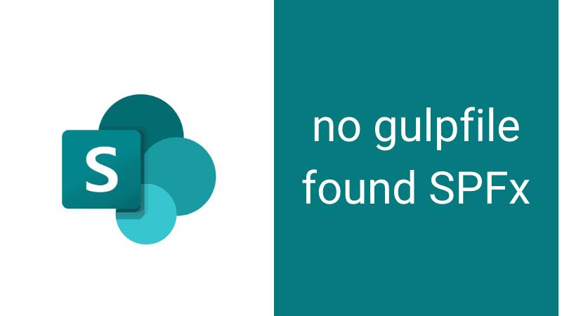 no gulpfile found spfx