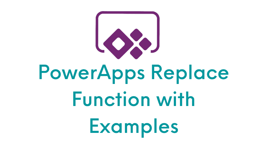 PowerApps Replace Function