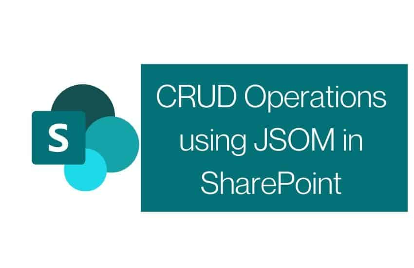 CRUD Operations using JSOM in SharePoint