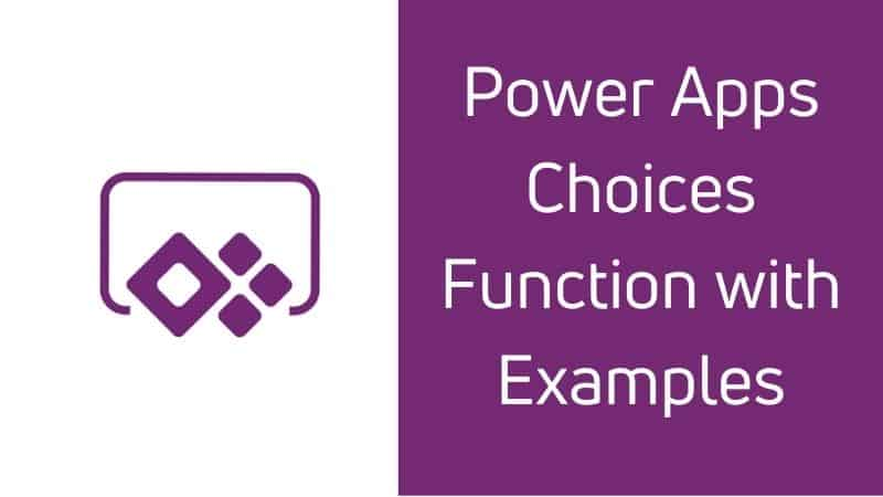 Power Apps Choices Function